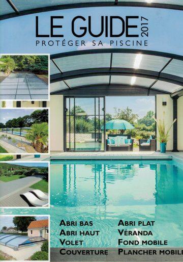 Le Guide – Protéger sa piscine 2017