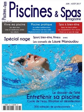 Piscines & Spas n°238 Juin/Août 2017
