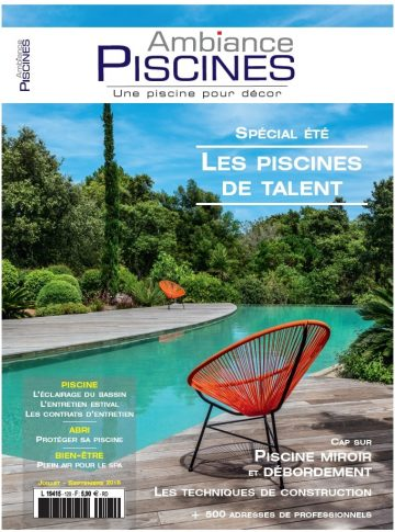 Ambiance Piscines n°120 Juillet/Septembre 2018