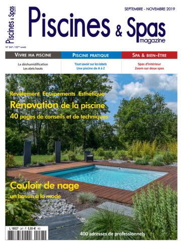 Piscines & Spas n°247 Septembre/Novembre 2019