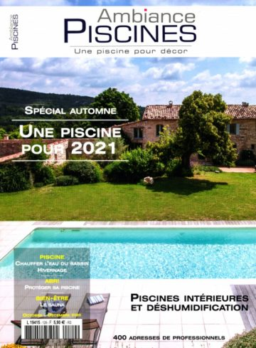 Ambiance piscines n°129 Octobre 2020